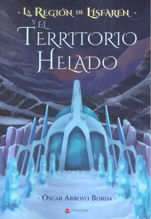 LA REGION DE LISFAREN Y EL TERRITORIO HELADO