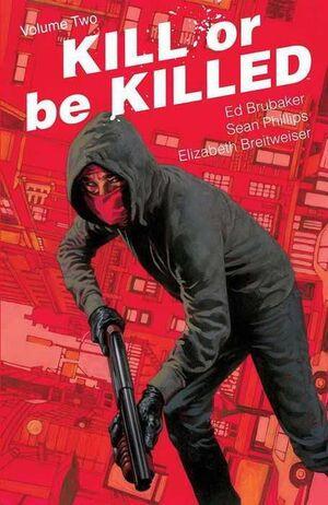 KILL OR BE KILLED #02