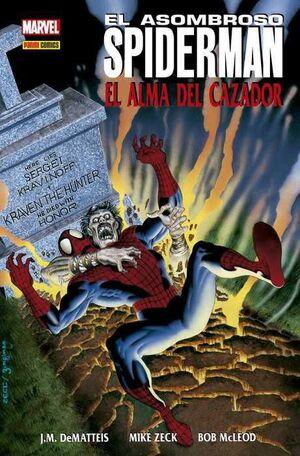 EL ASOMBROSO SPIDERMAN: EL ALMA DEL CAZADOR (100% MARVEL HC.)