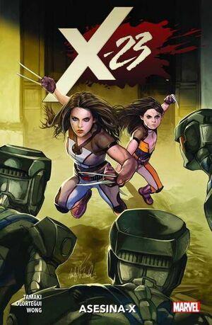 X-23: ASESINA-X (100% MARVEL)