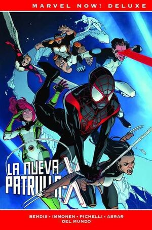 LA PATRULLA-X DE BRIAN MICHAEL BENDIS #06 (MARVEL NOW! DELUXE)
