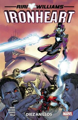 RIRI WILLIAMS: IRONHEART #02. DIEZ ANILLOS