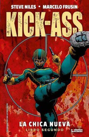 KICK-ASS: LA CHICA NUEVA. LIBRO 2 (NUEVA EDICION)
