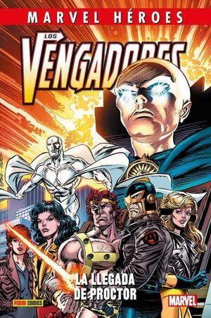 MARVEL HEROES #099: LOS VENGADORES. LA LLEGADA DE PROCTOR