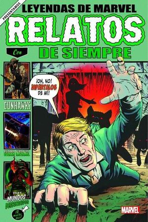 LEYENDAS DE MARVEL #03. RELATOS DE SIEMPRE