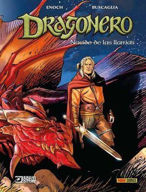 DRAGONERO #06. NACIDO DE LAS LLAMAS