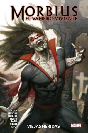 MORBIUS: EL VAMPIRO VIVIENTE #01. VIEJAS HERIDAS