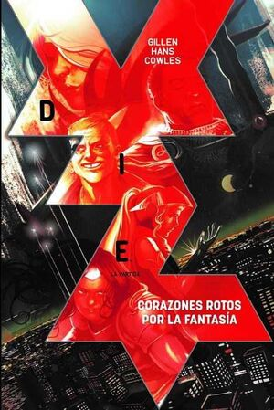 DIE #01. CORAZONES ROTOS POR LA FANTASIA