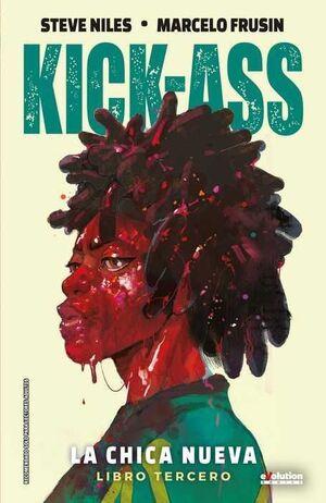 KICK-ASS: LA CHICA NUEVA. LIBRO 3 (NUEVA EDICION)