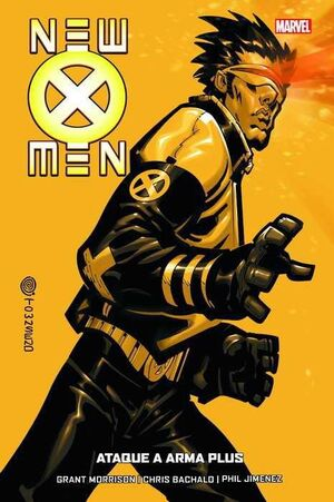 NEW X-MEN #05: ATAQUE A ARMA PLUS