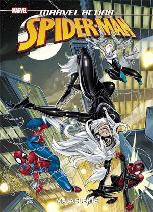 MARVEL ACTION: SPIDERMAN #03. MALA SUERTE