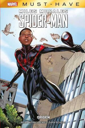 MARVEL MUST-HAVE #08. MILES MORALES: SPIDER-MAN. ORIGEN