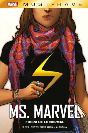 MARVEL MUST-HAVE #09. MS. MARVEL: FUERA DE LO NORMAL