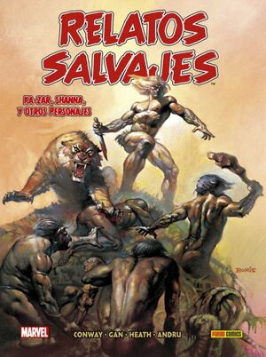 BIBLIOTECA RELATOS SALVAJES #02. KA-ZAR, SHANNA Y OTROS PERSONAJES