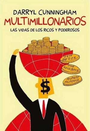 MULTIMILLONARIOS: LA VIDA DE LOS RICOS Y PODEROSOS