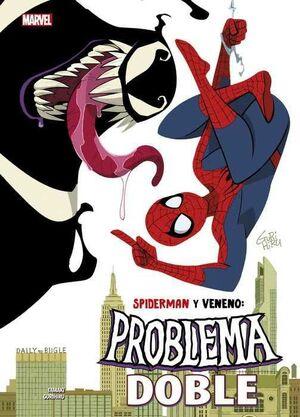 SPIDERMAN Y VENENO: PROBLEMA DOBLE (100% MARVEL HC.)