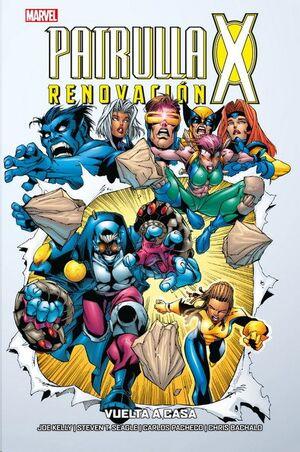 PATRULLA-X: RENOVACION #01. VUELTA A CASA