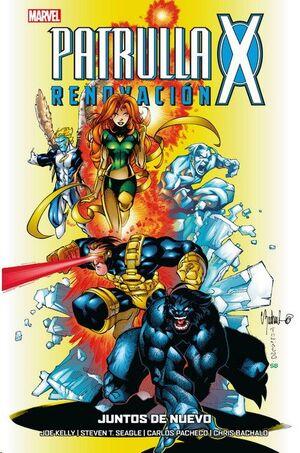 PATRULLA-X: RENOVACION #02. JUNTOS DE NUEVO