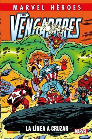 MARVEL HEROES #102: LOS VENGADORES. LA LINEA A CRUZAR