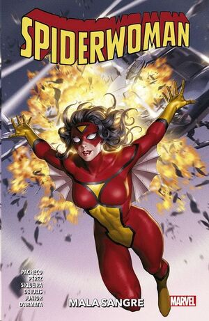 SPIDERWOMAN #01. MALA SANGRE