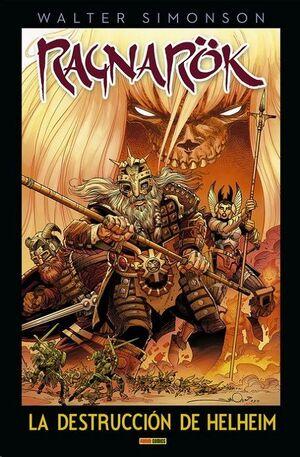 RAGNAROK (WALTER SIMONSON) #03. LA DESTRUCCION DE HELHEIM
