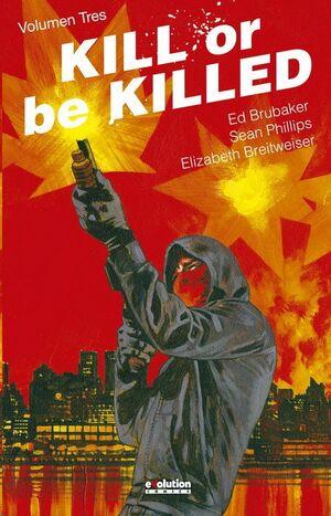 KILL OR BE KILLED #03