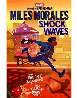 MARVEL SCHOLASTIC. MILES MORALES #01. SHOCK WAVES