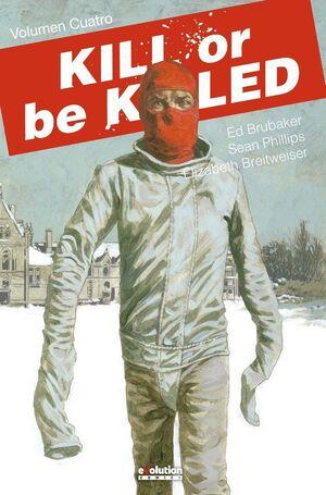 KILL OR BE KILLED #04
