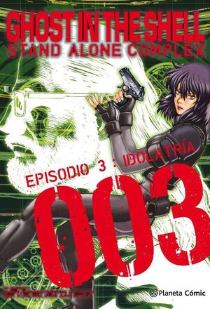GHOST IN THE SHELL STAND ALONE COMPLEX #03