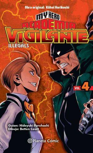 MY HERO ACADEMIA: VIGILANTE ILLEGALS #04