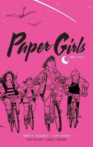 PAPER GIRLS. INTEGRAL #01