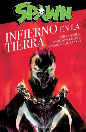 SPAWN: INFIERNO EN LA TIERRA