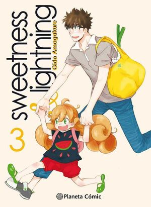 SWEETNESS & LIGHTNING # 03