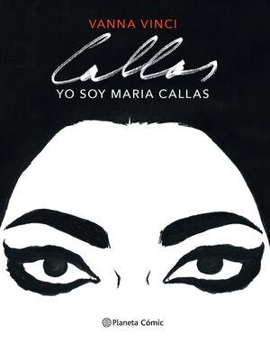 YO SOY MARIA CALLAS (COMIC)