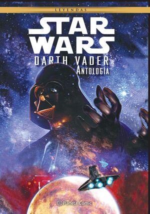 STAR WARS LEYENDAS. DARTH VADER: ANTOLOGIA