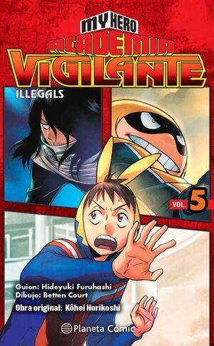 MY HERO ACADEMIA: VIGILANTE ILLEGALS #05