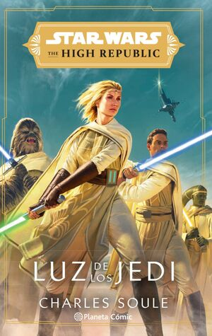 STAR WARS. THE HIGH REPUBLIC: LUZ DE LOS JEDI (NOVELA)