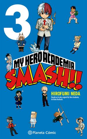 MY HERO ACADEMIA: SMASH #03