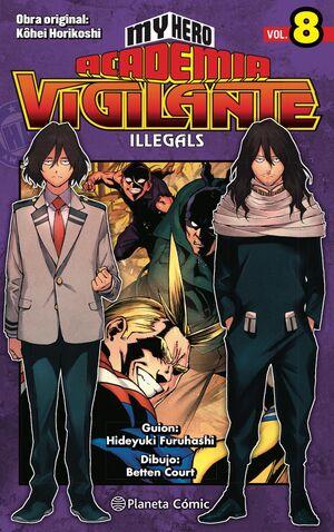 MY HERO ACADEMIA: VIGILANTE ILLEGALS #08