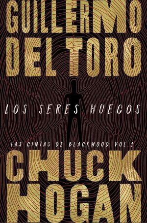 LAS CINTAS DE BLACKWOOD I. LOS SERES HUECOS