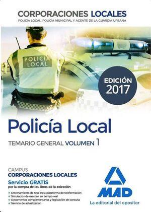 POLICIA LOCAL: TEMARIO GENERAL VOL. 1