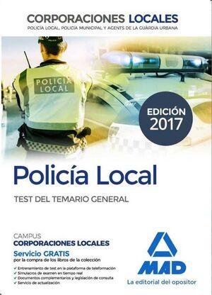 POLICIA LOCAL: TEST DEL TEMARIO GENERAL