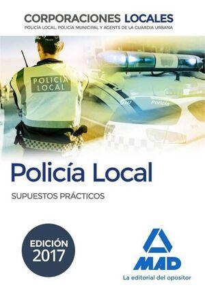 POLICIA LOCAL SUPUESTOS PRACTICOS ED 2017