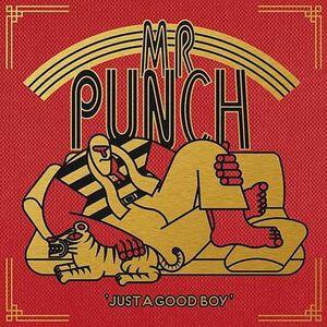 MR PUNCH. JUST A GOOD BOY