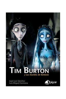 TIM BURTON Y SUS MUNDOS DE FANTASIA