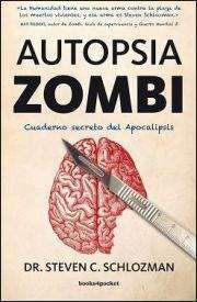 AUTOPSIA ZOMBI. CUADERNO SECRETO DEL APOCALIPSIS