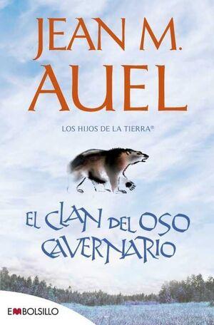 LOS HIJOS DE LA TIERRA VOL. 01. EL CLAN DEL OSO CAVERNARIO