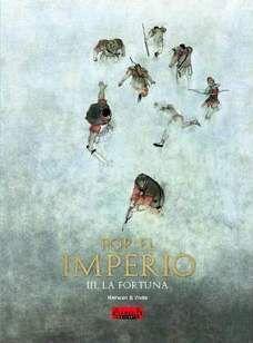 POR EL IMPERIO #03. LA FORTUNA