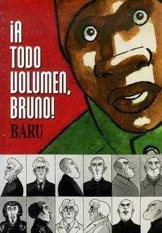 A TODO VOLUMEN, BRUNO!