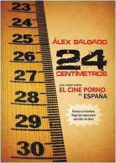 24 CM. UNA VISION SOBRE EL CINE PORNO EN ESPAÑA
